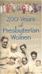 200 Years of Presbyterian Women