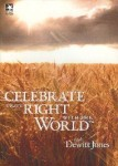 Celebrate What's Right With The World